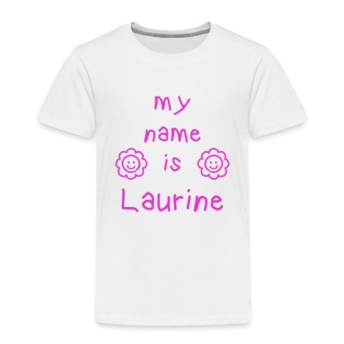 LAURINE MY NAME IS - T-shirt Premium Enfant