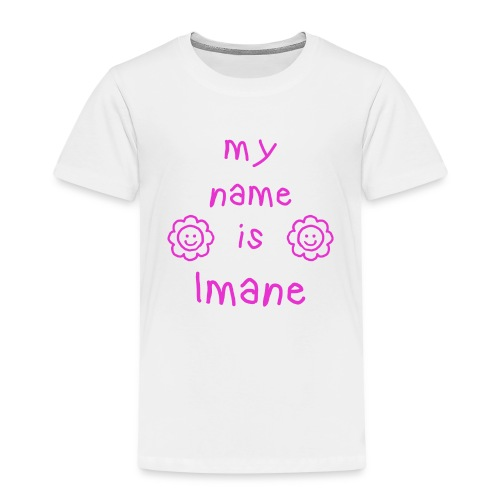IMANE MY NAME IS - T-shirt Premium Enfant