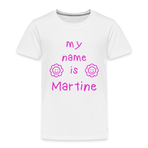 MARTINE MY NAME IS - T-shirt Premium Enfant