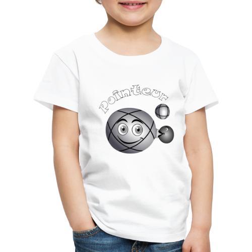 t shirt pétanque pointeur boule existe en tireur B - T-shirt Premium Enfant