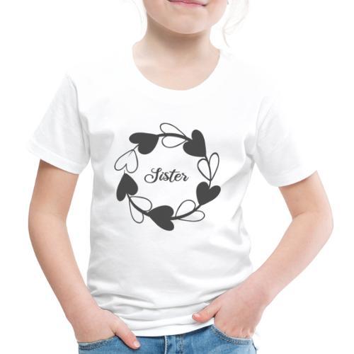 Sister Schwester liebe wie Schwestern - Kinder Premium T-Shirt