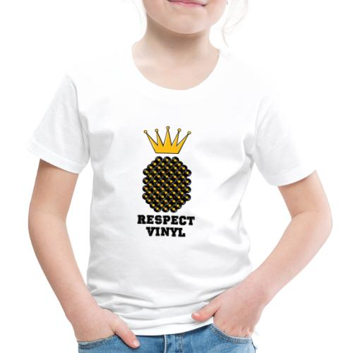 Kings & Queens • Respect Vinyl - Kinder Premium T-Shirt