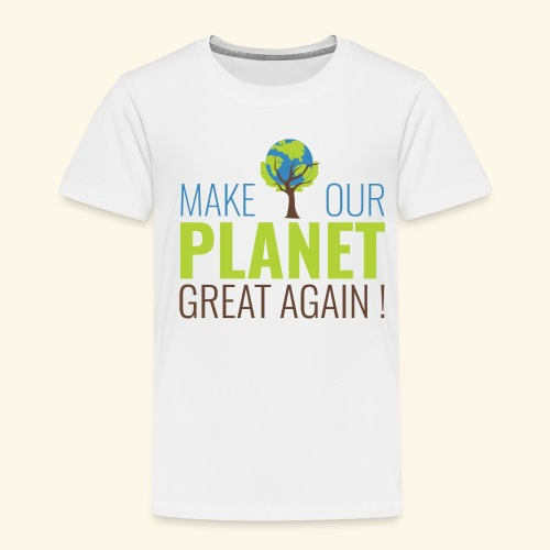 Make our planet great again - T-shirt Premium Enfant