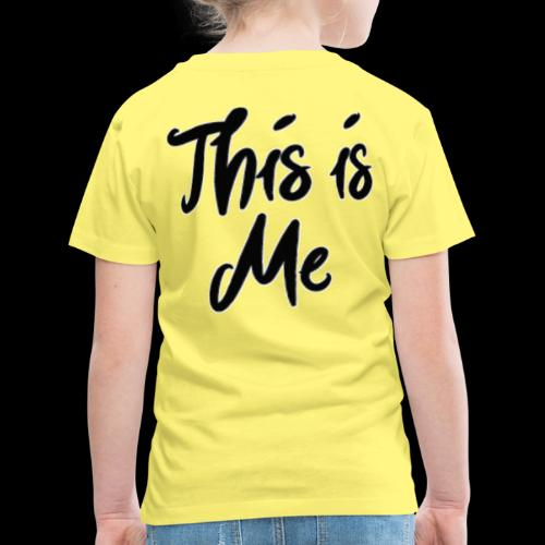 this is me - Kinderen Premium T-shirt