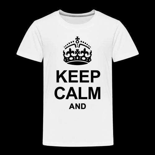 Keep Calm and write your text - Kids' Premium T-Shirt