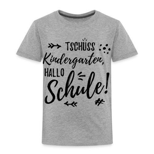 Tschüss Kindergarten, Hallo Schule! - Kinder Premium T-Shirt