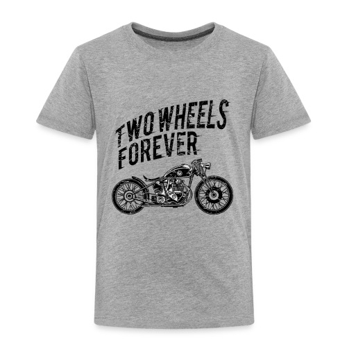 Two Wheels Forever Biker Shirt - Kinder Premium T-Shirt