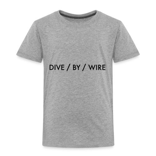 DIVE BY WIRE - Kinder Premium T-Shirt