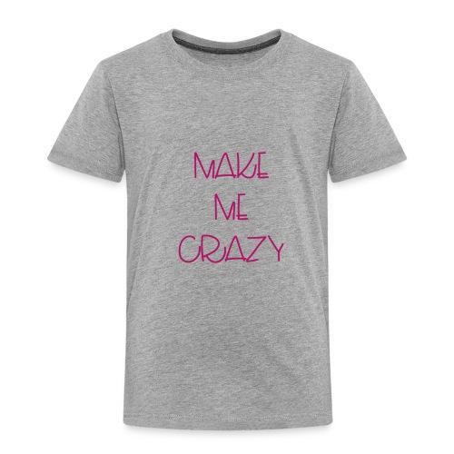 vuelveme loca - Camiseta premium niño