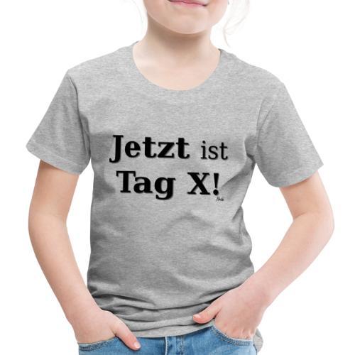 Tag X - Kinder Premium T-Shirt