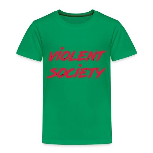 Violent Society - Kinder Premium T-Shirt