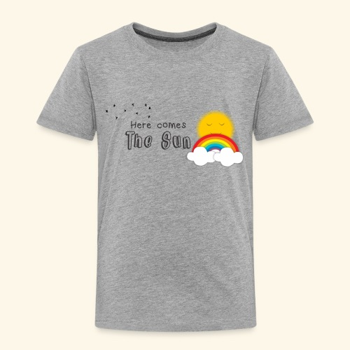 Here comes the sun - Camiseta premium niño