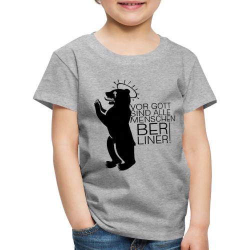 ALLE MENSCHEN SIND BERLINER - BERLIN - Kinder Premium T-Shirt