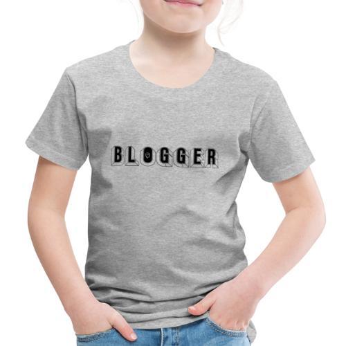 0181 Blogger   Blog   Website   Homepage - Kids' Premium T-Shirt