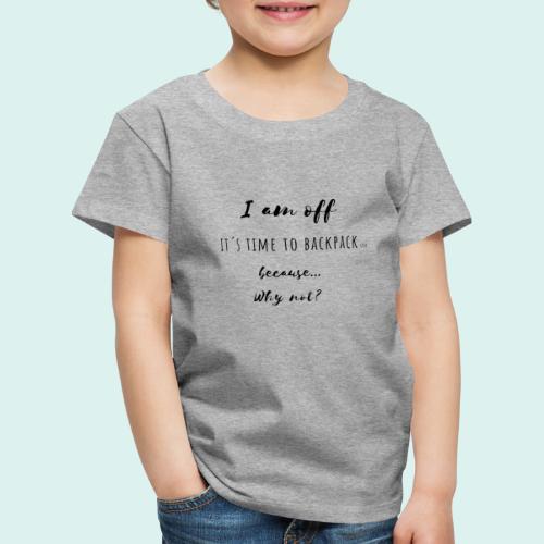 Die Reise kann beginnen, Fernweh, Reiselust - Kinder Premium T-Shirt
