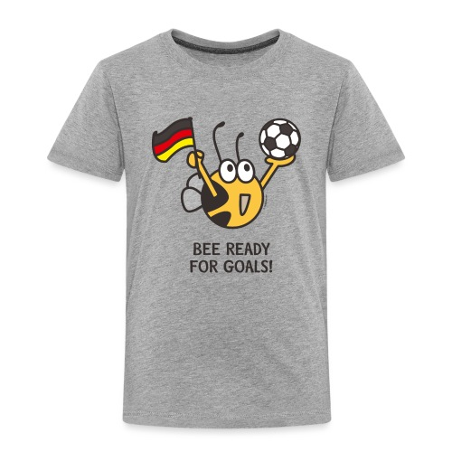 BEE READY FOR GOALS - Kinder Premium T-Shirt