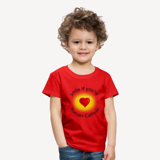 KID'S T-SHIRT - SMILE IF YOU RE ROMAN CATHOLIC