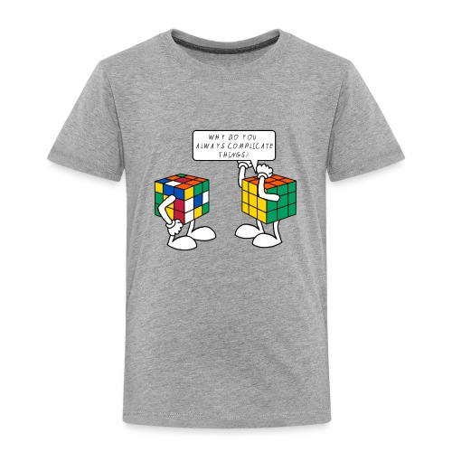Rubik's Cube Humour Complicate Things - Kids' Premium T-Shirt