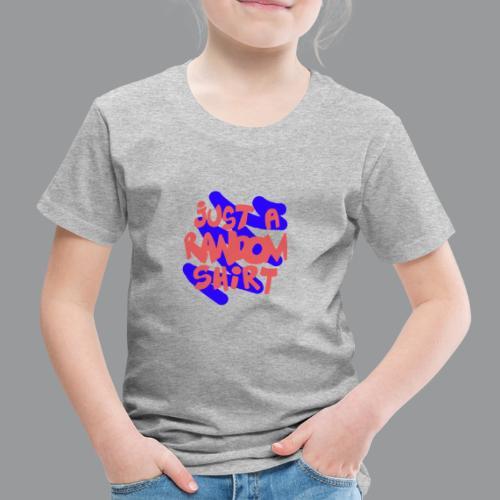 gewoon een willekeurig shirt2 - Kinderen Premium T-shirt