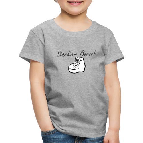 starkerborsch - Kinder Premium T-Shirt