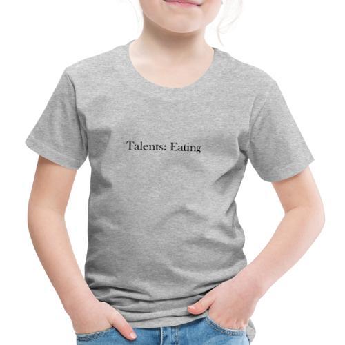 Talents: Eating - Camiseta premium niño