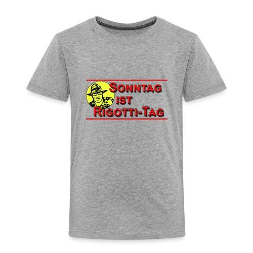 Sonntag ist Rigottitag Transparent - Kinder Premium T-Shirt