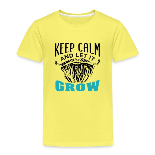 Beard Keep Calm And Let It Grow - Kinder Premium T-Shirt