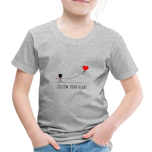 Follow your heart - T-shirt Premium Enfant