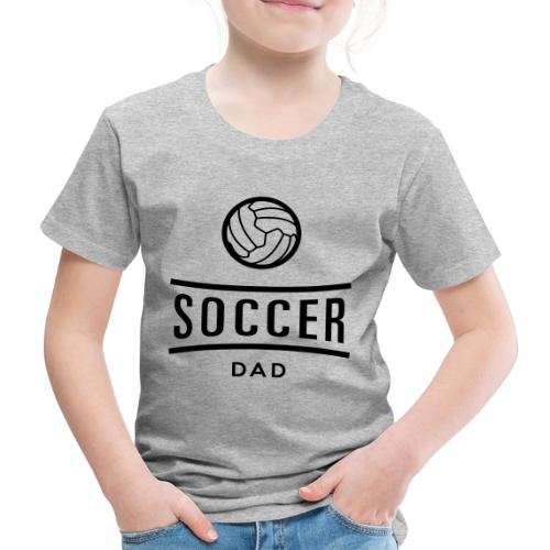 soccer dad - T-shirt Premium Enfant