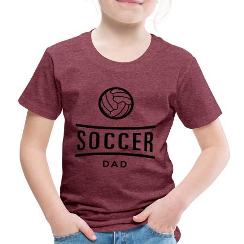 soccer dad - T-shirt Premium Enfant