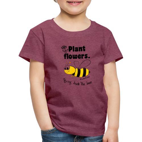 Bees8-1 Bringt die Bienen zurück! | Bookrebels - Kids' Premium T-Shirt