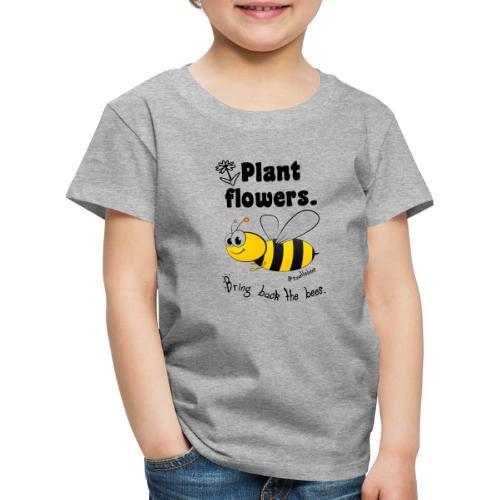 Bees8-2 Bringt die Bienen zurück!   Bookrebels - Kids' Premium T-Shirt