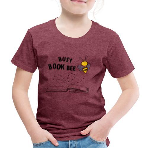 Bees5-1Bienen und Bücher   save the bees - Kids' Premium T-Shirt