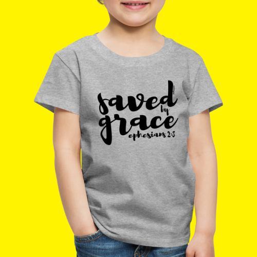 SAVED BY GRACE - Ephesians 2: 8 - Kids' Premium T-Shirt