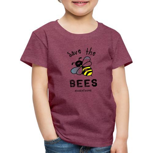 Bees4-1 save the bees | Bookrebels - Kids' Premium T-Shirt