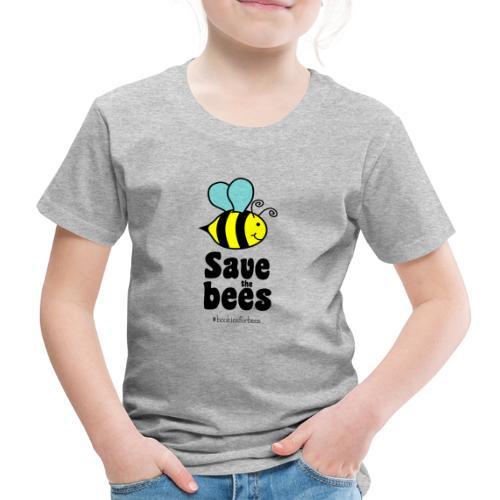 Bees9-1 save the bees | Bienen Blumen Schützen - Kinder Premium T-Shirt