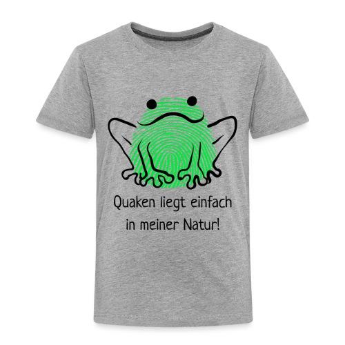 Quaken liegt einfach in meiner Natur! Frosch neon - Kinder Premium T-Shirt