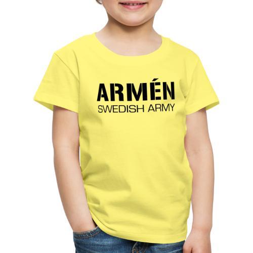 ARMÉN -Swedish Army - Premium-T-shirt barn