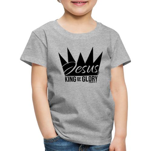 JESUS KING OF GLORY // Psalm 24:10 (BLACK) - Kids' Premium T-Shirt