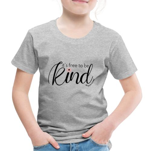 Amy's 'Free to be Kind' design (black txt) - Kids' Premium T-Shirt