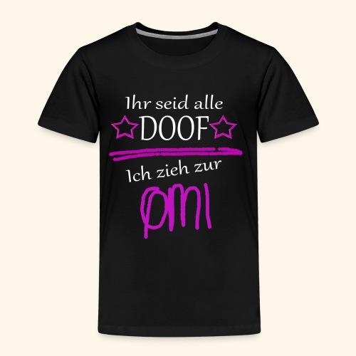 Ich zieh zur Omi - Kinder Premium T-Shirt