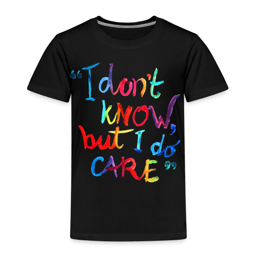 I don't know, but I do care t-shirt rainbow quote - Kinderen Premium T-shirt
