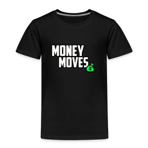 MONEY MOVES - Kids' Premium T-Shirt