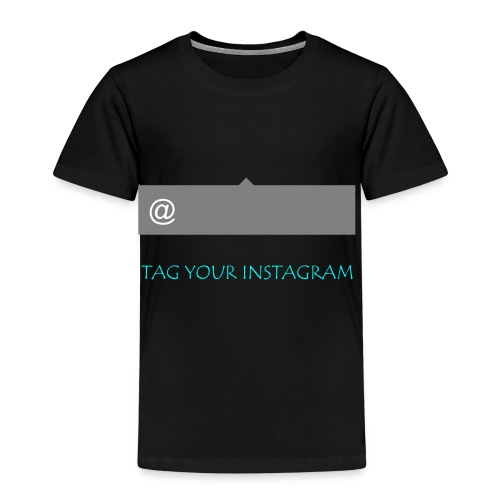 Tag your instagram - Kids' Premium T-Shirt