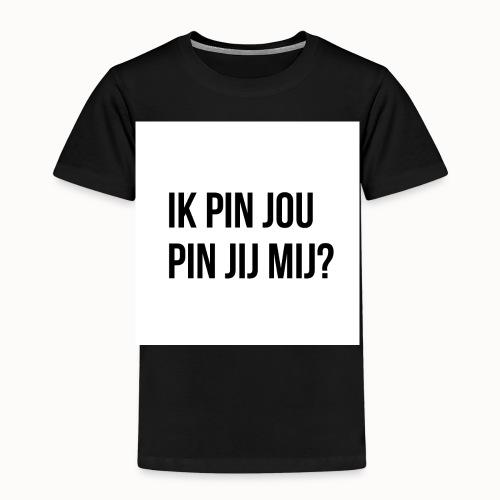 Ik Pin Jou. Pin Jij Mij? Wit - Kinderen Premium T-shirt