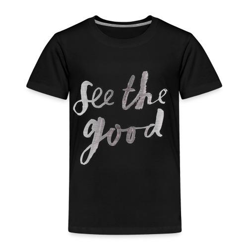 See the good - Kinderen Premium T-shirt