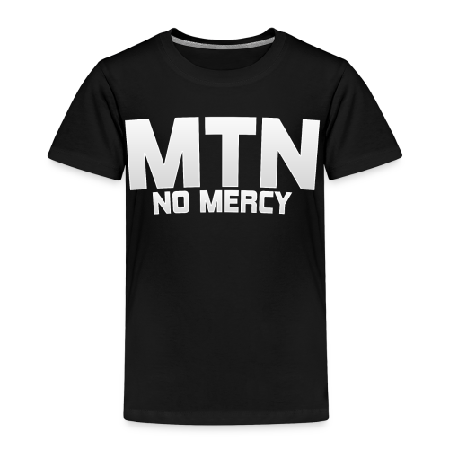 No Mercy by MTN - Kids' Premium T-Shirt