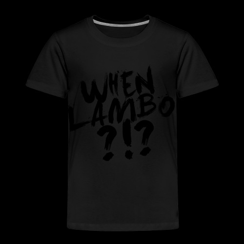 When Lambo?!? | Crypto Shirt - Kinder Premium T-Shirt