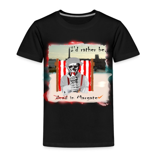 I'd rather be in Margate - Kids' Premium T-Shirt