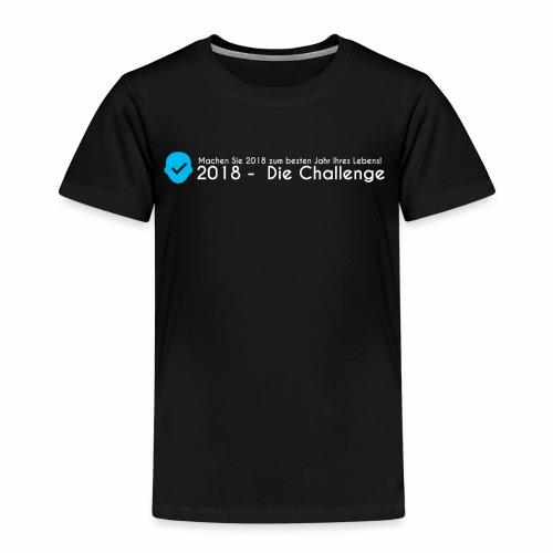 2018 - Die Challenge in weiß - Kinder Premium T-Shirt